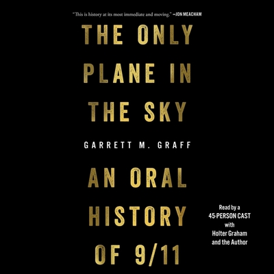 The Only Plane in the Sky: An Oral History of September 11, 2001 Cover Image