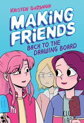 Making Friends: Back to the Drawing Board (Making Friends #2) (Library Edition) Cover Image