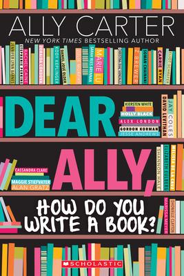 Dear Ally, How Do You Write a Book? Cover Image