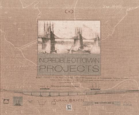 Cover for Incredible Ottoman Projects