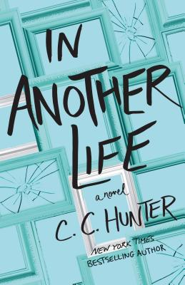 In Another Life: A Novel Cover Image
