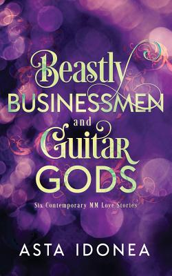 Beastly Businessmen and Guitar Gods Cover Image