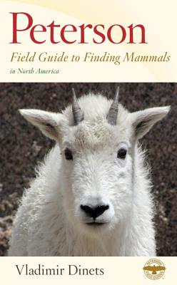 Cover for Peterson Field Guide to Finding Mammals in North America (Peterson Field Guides)