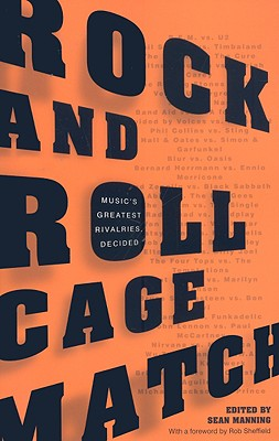 Rock and Roll Cage Match: Music's Greatest Rivalries, Decided Cover Image