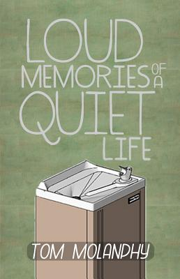 Loud Memories of a Quiet Life Cover
