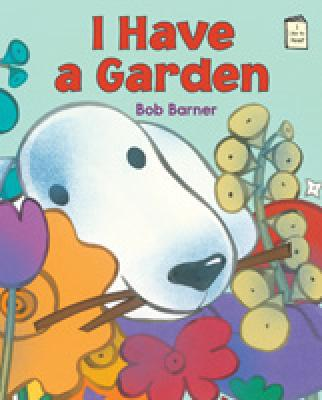 I Have a Garden (I Like to Read) Cover Image