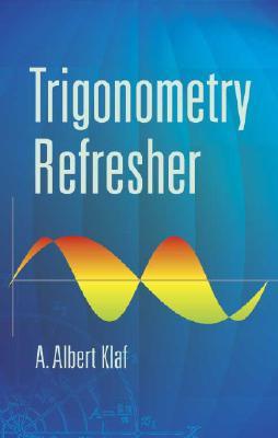 Trigonometry Refresher (Dover Books on Mathematics) Cover Image