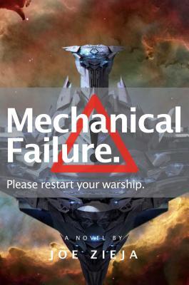 Mechanical Failure (Epic Failure Trilogy #1) Cover Image