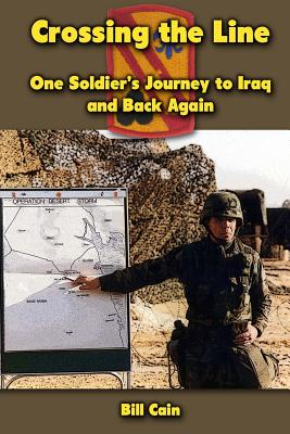 Crossing the Line: One Soldier's Journey to Iraq and Back Again Cover Image