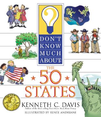 Don't Know Much about the 50 States (Don't Know Much About...(Paperback)) Cover Image