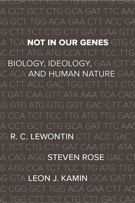 Not in Our Genes: Biology, Ideology, and Human Nature Cover Image