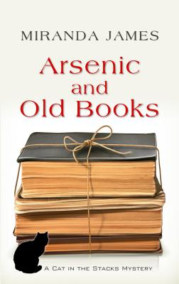 Arsenic and Old Books (Cat in the Stacks Mystery) Cover Image