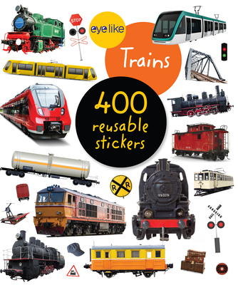 Eyelike Stickers: Trains Cover Image