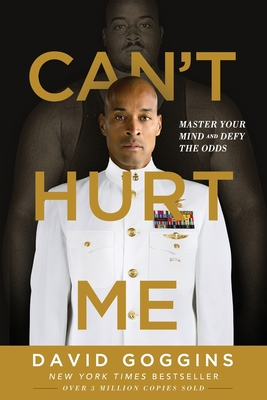 Can't Hurt Me: Master Your Mind and Defy the Odds Cover Image