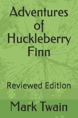 Adventures of Huckleberry Finn: Reviewed Edition Cover Image