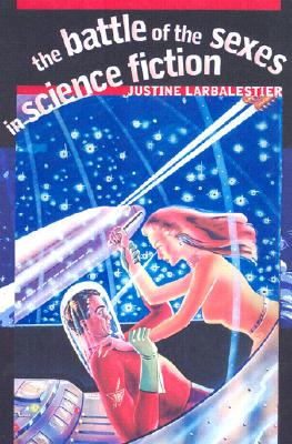 The Battle of the Sexes in Science Fiction Cover