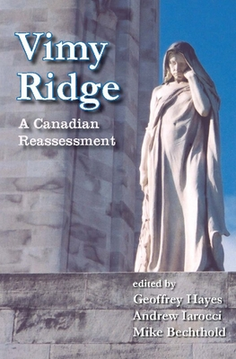 Vimy Ridge: A Canadian Reassessment Cover Image
