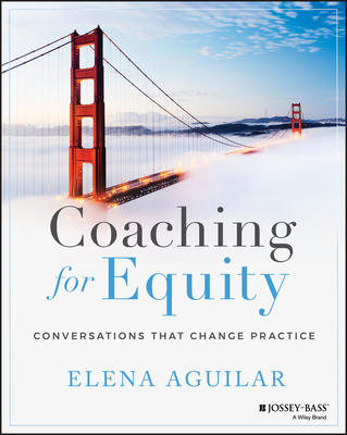 Coaching for Equity: Conversations That Change Practice Cover Image