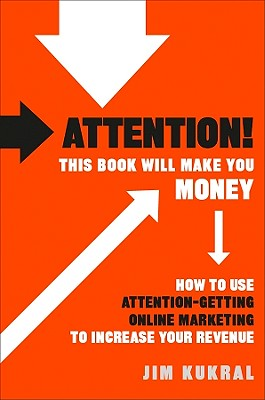 Attention! This Book Will Make You Money Cover