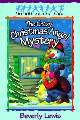 Cover for The Crazy Christmas Angel Mystery (Cul-de-Sac Kids #3)