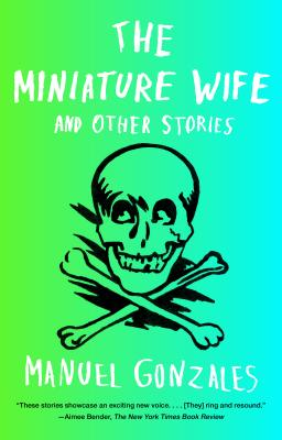 The Miniature Wife: and Other Stories Cover Image