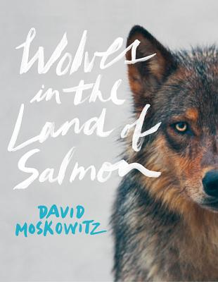 Wolves in the Land of Salmon Cover Image