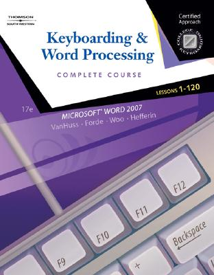 Keyboarding & Word Processing: Complete Course: Lessons 1-120 [With CDROM] Cover Image