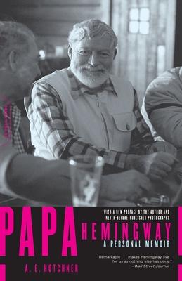 Papa Hemingway: A Personal Memoir Cover Image