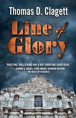 Line of Glory: A Novel of the Alamo Cover Image