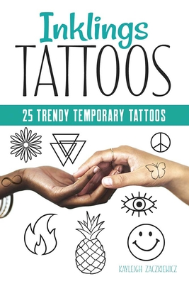 Inklings Tattoos: 25 Trendy Temporary Tattoos (Dover Tattoos) Cover Image