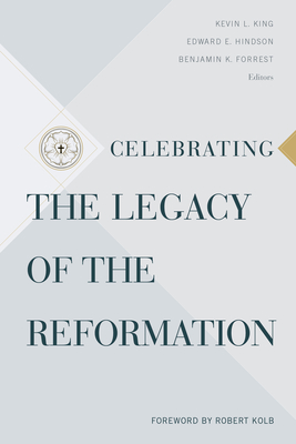 Cover for Celebrating the Legacy of the Reformation