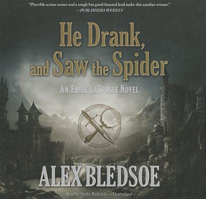 Cover for He Drank, and Saw the Spider Lib/E
