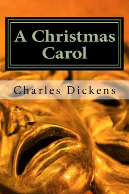 A Christmas Carol: A Christmas Carol in Prose, Being a Ghost-Story of Christmas Cover Image