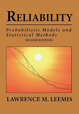 Reliability: Probabilistic Models and Statistical Methods Cover Image