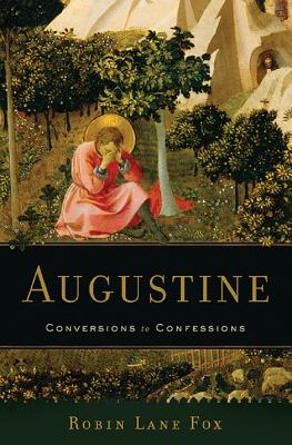 Augustine: Conversions to Confessions Cover Image