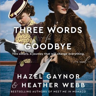 Three Words for Goodbye Lib/E Cover Image