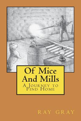 Of Mice And Mills: A Journey to Find Home Cover Image