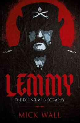 Lemmy: The Definitive Biography Cover Image