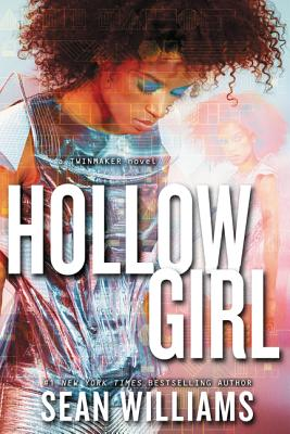 Cover for Hollowgirl (Twinmaker #3)