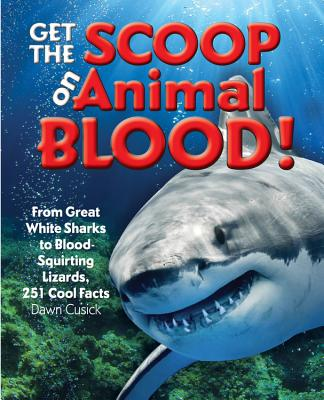 Cover for Get the Scoop on Animal Blood