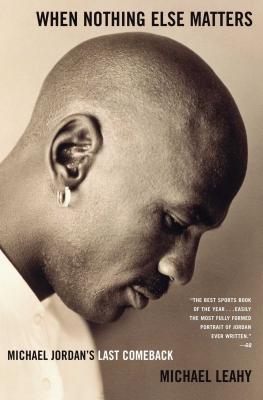 When Nothing Else Matters: Michael Jordan's Last Comeback Cover Image