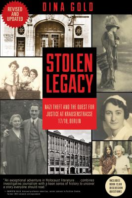 Stolen Legacy: Nazi Theft and the Quest for Justice at Krausenstrasse 17/18, Berlin Cover Image