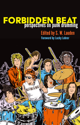 Forbidden Beat: Perspectives on Punk Drumming Cover Image