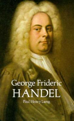 George Frideric Handel (Dover Books on Music) Cover Image