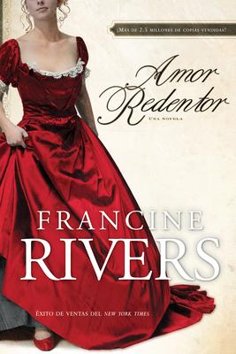 Amor Redentor: Una Novela Cover Image