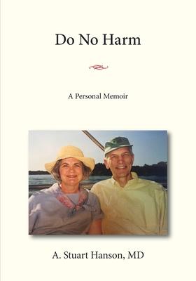 Do No Harm: A Personal Memoir Cover Image