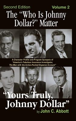 The Who Is Johnny Dollar? Matter Volume 2 (2nd Edition) (Hardback) Cover Image