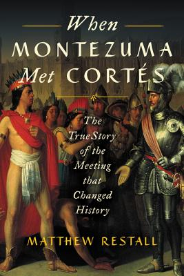 When Montezuma Met Cortés cover image