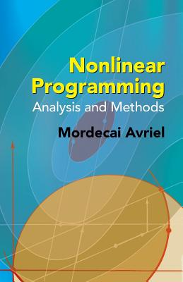 Nonlinear Programming: Analysis and Methods Cover Image