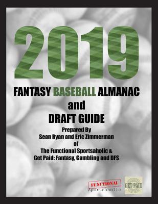2019 Fantasy Baseball Almanac and Draft Guide Cover Image